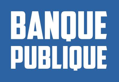 Banque Publique - Site d'informations sur la finance et l'économie